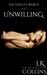 Unwilling (The Fidelity World Kindle Worlds)