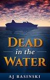 Dead in the Water (Lieutenant Morales #1)