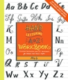 Hand Lettering A to Z Workbook: Essential Instruction and 80+ Worksheets for Modern and Classic Styles-Easy Tear-Out Practice Sheets for Alphabets, Quotes, and More