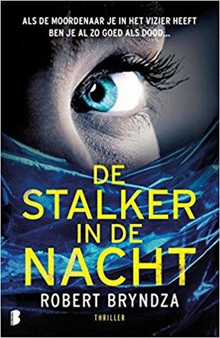 De stalker in de nacht (Detective Erika Foster, #2)