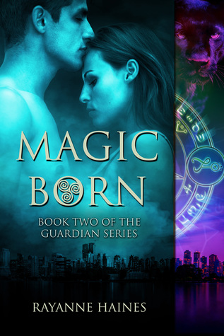 Magic Born (The Guardian Series Book 2)
