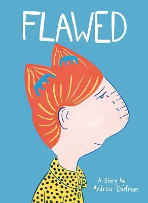 Flawed - Andrea Dorfman