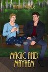 Magic and Mayhem (Corent City Tales, #2)