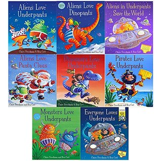 Aliens love underpants collection 8 books set by claire freedman (aliens love underpants, dinopants, save the world, panta claus, dinosaurs love, pirates love, monsters love, a world book day book)