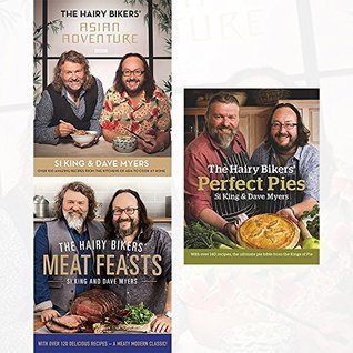 Hairy Bikers Collection 3 Books Set (Asian Adventure: Over 100 Amazing Recipes from the Kitchens of Asia to Cook at Home, Meat Feasts: With Over 120 Delicious Recipes - A Meaty Modern Classic, Perfect Pies: The Ultimate Pie Bible from the Kings of Pies)