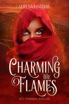 Charming the Flames