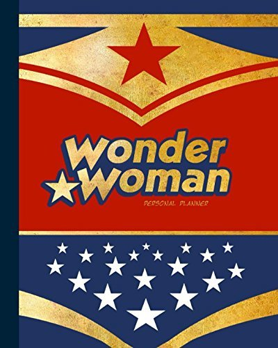 Personal Planner: Diary Book with Weekly at a Glance Schedule of Daily Agendas (Large & softback, 1 yr to start anytime; it is from our Wonder Woman range) (Daily Planners & Organizers)
