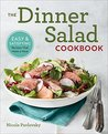 The Dinner Salad ...