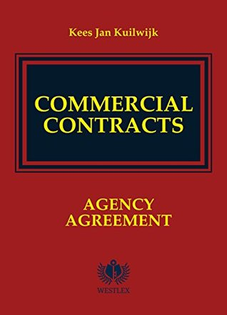 Commercial Contracts: Agency Agreement (Commercial Contracts Series Book 1)