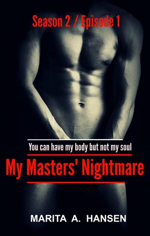 "My Masters' Nightmare Season 2, Ep. 1 ""Mind Games"" (My Masters' Nightmare #2.1)"