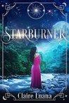 Starburner (Moonburner Cycle, #3)
