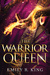 The Warrior Queen (The Hundredth Queen #4)