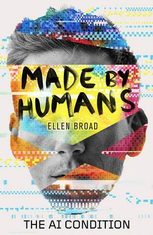 Made by Humans by Broad, Ellen