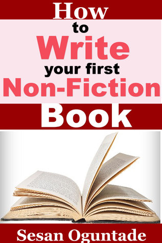 How To Write Your First Non-Fiction Book