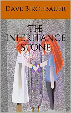 The Inheritance Stone (Enlightenment Stones Book 1)