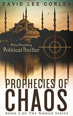 Prophecies of Chaos (The Nomad #2)