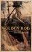 Golden Rod by Bram Riddlebarger