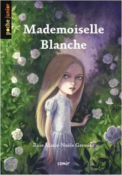 Mademoiselle Blanche