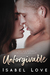 Unforgivable by Isabel Love