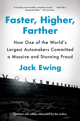 Image result for faster higher farther the inside story of the volkswagen scandal by jack ewing