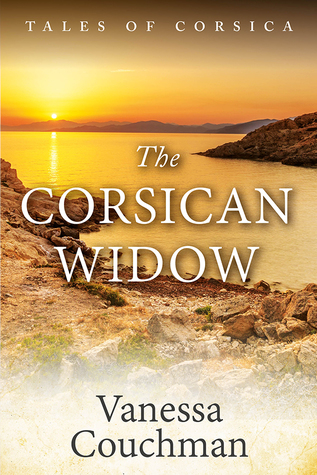 The Corsican Widow by Vanessa Couchman