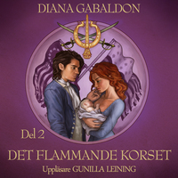 Det flammande korset - Del 2 (Outlander, #5)