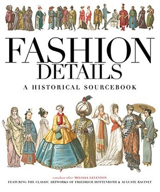 Fashion Details: A Historical Sourcebook