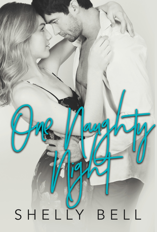One Naughty Night by Shelly Bell