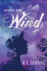 Signal the Wind (The Air Series) (Volume 2)