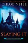 Slaying It (Chicagoland Vampires,