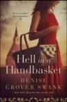 Hell in a Handbasket (Rose Gardner Investigations, #3)