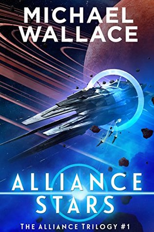 Michael Wallace: The Alliance Trilogy