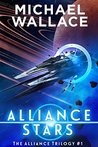 Alliance Stars (The Alliance Trilogy, #1)