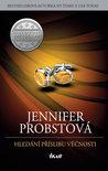 Hledání příslibu věčnosti by Jennifer Probst