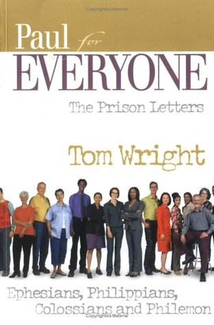 Paul for everyone the prison letters ephesians philippians 405337 fandeluxe Images