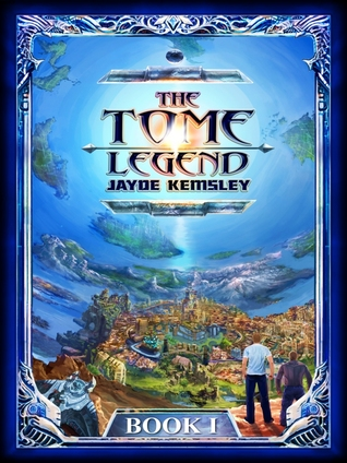 The Tome Legend (Book 1)