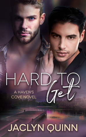 Hard to Get by Jaclyn Quinn