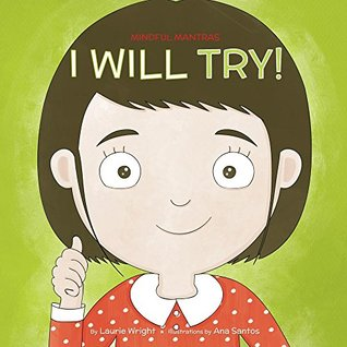 I Will Try (Mindful Mantras, #5)