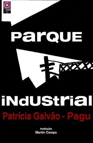 Parque Industrial: Romance Proletário Brasileiro