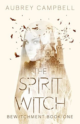 The Spirit Witch (Bewitchment #1)
