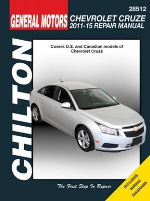 Chevrolet CRuze (Chilton) Automotive Repair Manual: 2011-15