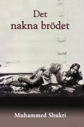 Det nakna brödet : en självbiografisk berättelse