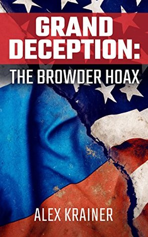 Grand Deception: The Browder Hoax