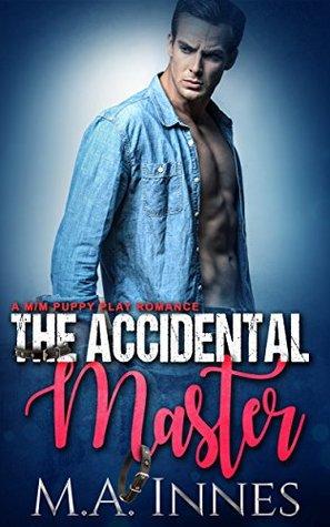 The Accidental Master (The Accidental Master #1)
