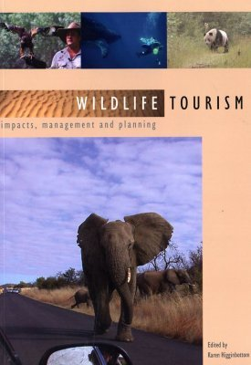 Wildlife Tourism: Impacts, Management, and Planning