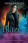 Blaze: A New Adult Urban Fantasy (Spelldrift: Coven of Fire Book 4)
