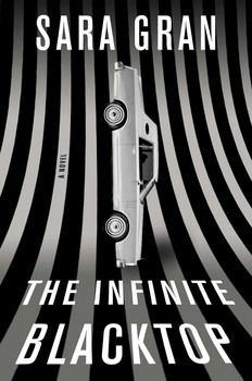 The Infinite Blacktop (Claire DeWitt Mysteries, #3)