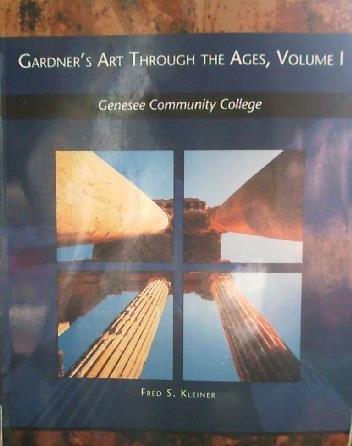 Gardner's Art Through The Ages, Volume 1 (GCC CUSTOM)