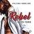 Rebel (415 Ink, #1)