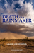 Death of a Rainmaker by Laurie Loewenstein